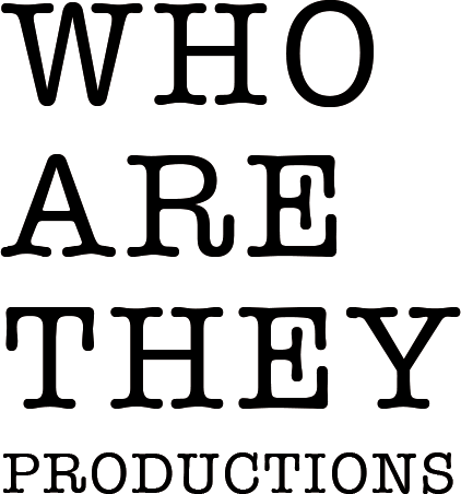 Who are They? Productions